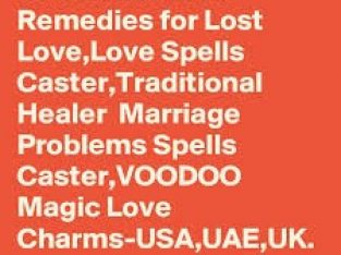 Powerful Lost love Spell Caster+27789456728 in Usa